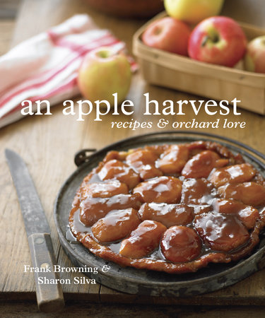 An Apple Harvest by Frank Browning and Sharon Silva