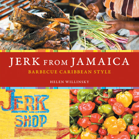 Jerk from Jamaica by Helen Willinsky