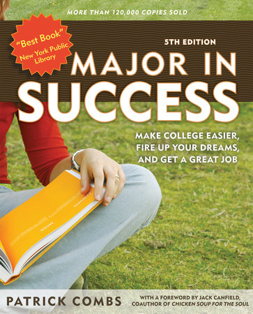 Major in Success, 5th Ed by Patrick Combs