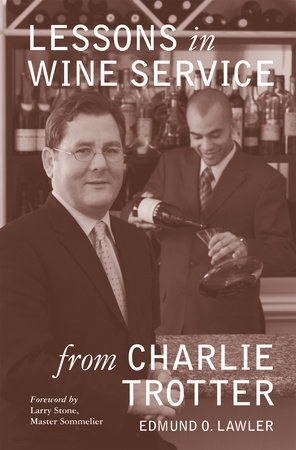 Lessons in Wine Service by Edmund O. Lawler