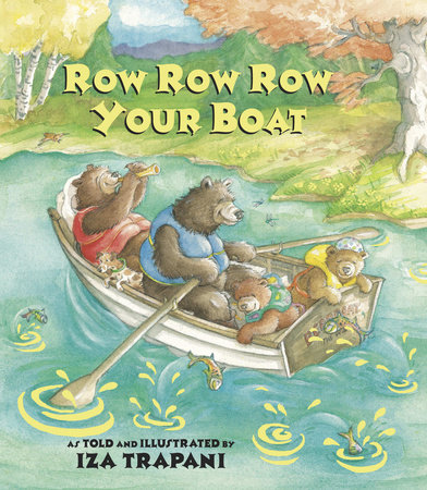Row Row Row Your Boat by Iza Trapani