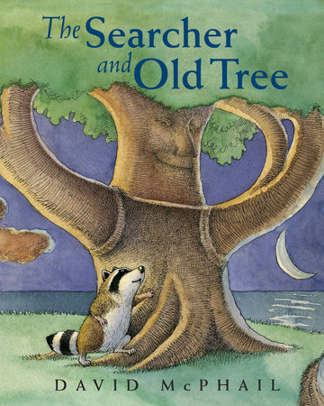 The Searcher and Old Tree by David McPhail