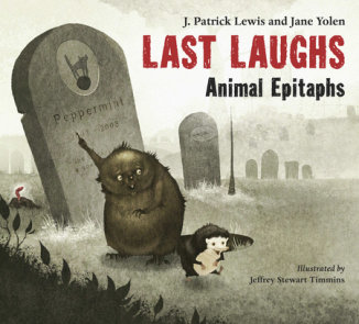 Last Laughs: Animal Epitaphs