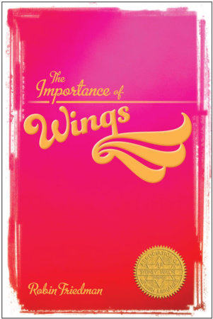 The Importance of Wings by Robin Friedman