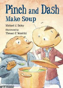 Pinch and Dash Make Soup