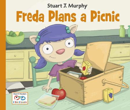 Freda Plans a Picnic by Stuart J. Murphy
