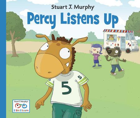 Percy Listens Up by Stuart J. Murphy