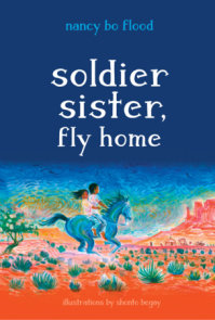 Soldier Sister, Fly Home