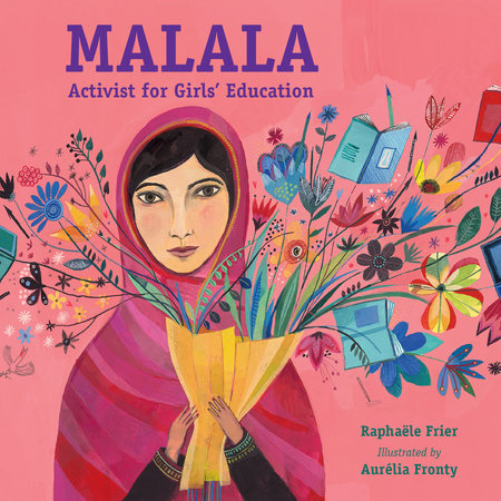 Malala: Activist for Girls' Education by Raphaële Frier