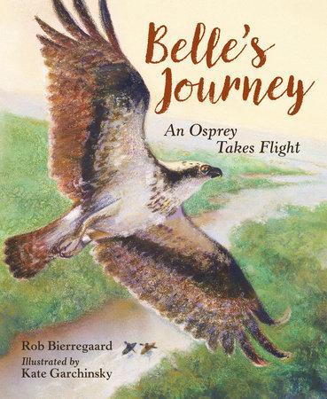Belle's Journey by Rob Bierregaard