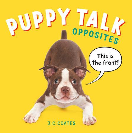 Puppy Talk by J. C. Coates