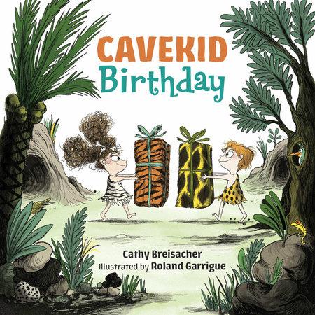 Cavekid Birthday by Cathy Breisacher