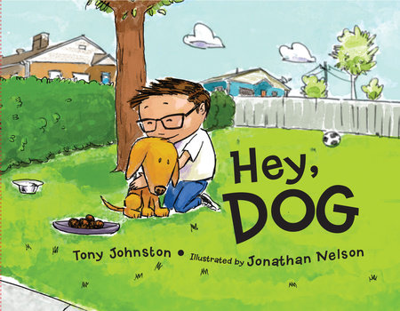 Hey, Dog by Tony Johnston