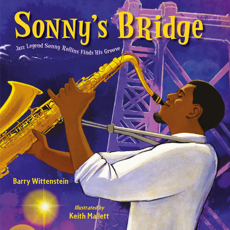 Sonny's Bridge by Barry Wittenstein