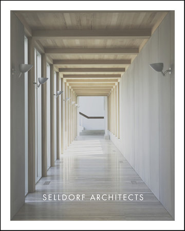 Selldorf Architects by Annabelle Selldorf