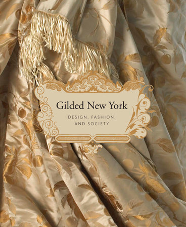 Gilded New York by Phyllis Magidson, Susan Johnson and Thomas Mellins