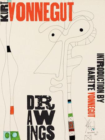 Kurt Vonnegut Drawings by Nanette Vonnegut