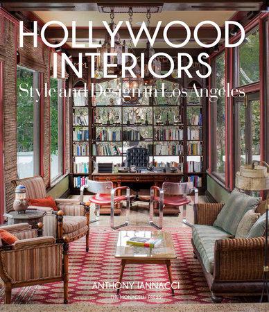 Hollywood Interiors by Anthony Iannacci