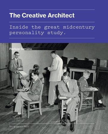 The Creative Architect by Pierluigi Serraino