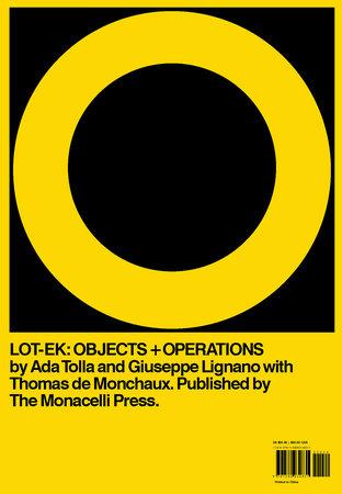 LOT-EK by Ada Tolla, Giuseppe Lignano and Thomas de Monchaux