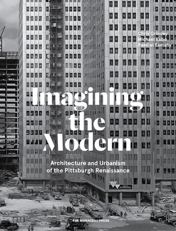 Imagining the Modern by Rami el Samahy, Chris Grimley and Michael Kubo