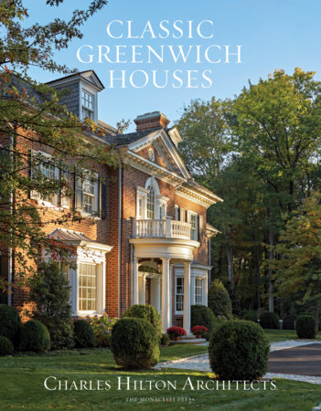 Classic Greenwich Houses by Charles F. Hilton