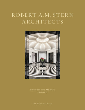Robert A.M. Stern Architects by Robert A.M. Stern