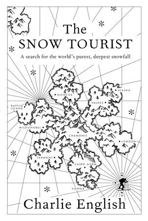 The Snow Tourist by Charlie English