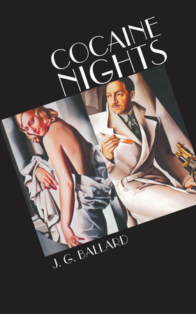 Cocaine Nights by J. G. Ballard