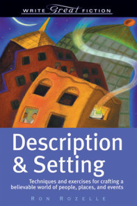 Write Great Fiction - Description & Setting