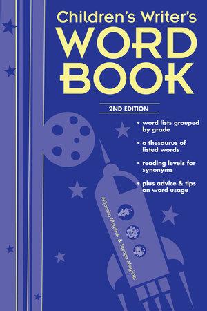 Children's Writer's Word Book by Alijandra Mogilner