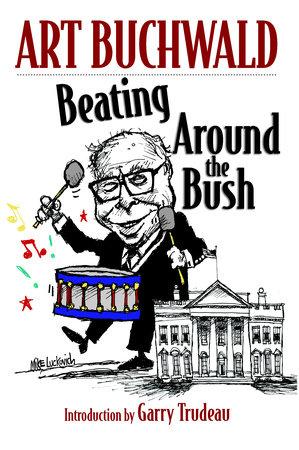 Beating Around the Bush by Art Buchwald