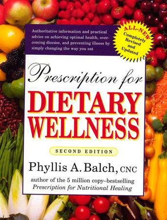 Prescription for Dietary Wellness by Phyllis A. Balch CNC