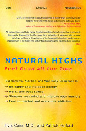 Natural Highs by Hyla Cass and Patrick Holford