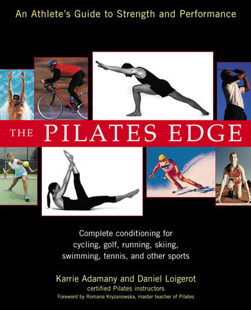 The Pilates Edge by Daniel Loigerot and Karrie Adamany