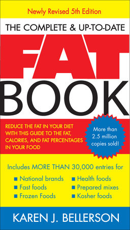 The Complete Up-to-Date Fat Book by Karen J. Bellerson