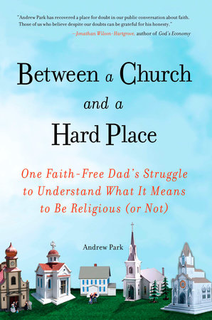 Between a Church and a Hard Place by Andrew Park