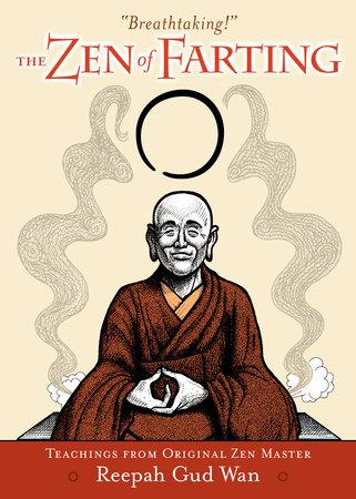The Zen of Farting by Reepah Gud Wan