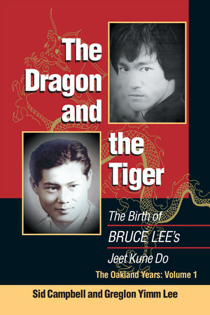 The Dragon and the Tiger, Volume 1 by Sid Campbell and Greglon Yimm Lee