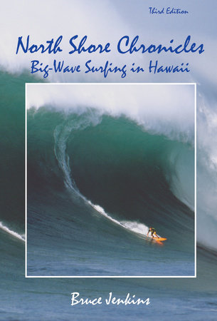 North Shore Chronicles by Bruce Jenkins
