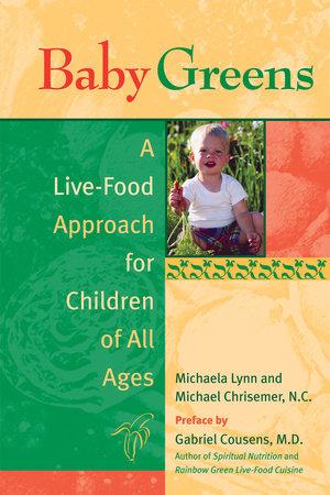 Baby Greens by Michaela Lynn and Michael Chrisemer