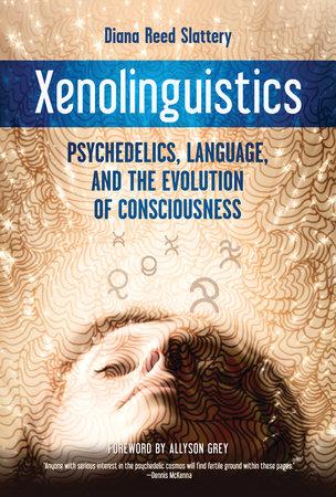 Xenolinguistics by Diana Slattery