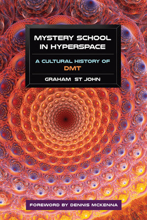 Mystery School in Hyperspace by Graham St John