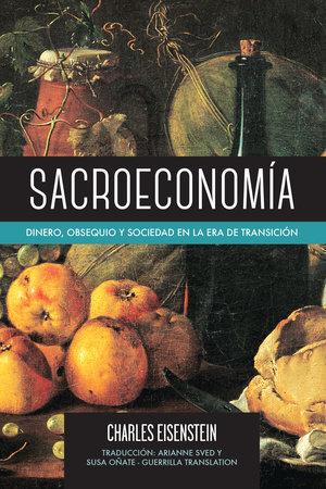 Sacroeconomía by Charles Eisenstein