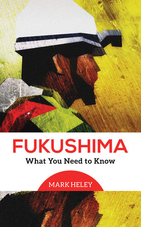 Fukushima by Mark Heley