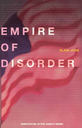 The Empire of Disorder by Alain Joxe