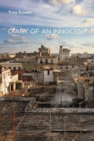 Diary of an Innocent by Tony Duvert