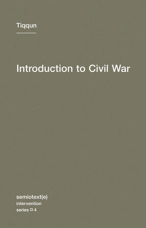 Introduction to Civil War by Tiqqun