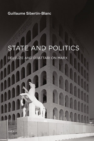 State and Politics by Guillaume Sibertin-Blanc