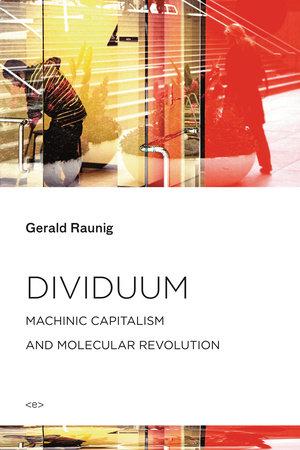 Dividuum by Gerald Raunig